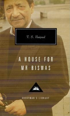 A House for Mr. Biswas By Naipaul, V. S./ Miller, Karl (INT)